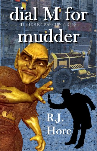 Book Cover: Dial M for Mudder (The Housetrap Chronicles Book 2)
