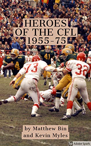 Book Cover: Heroes of the CFL: 1955-75
