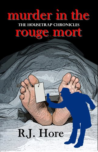 Book Cover: Murder in the Rouge Mort (Housetrap Chronicles Book 5)