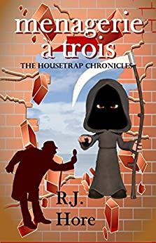 Book Cover: Menagerie à Trois (Housetrap Chronicles Book 7)