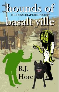 Book Cover: Hounds Of Basalt Ville (Housetrap Chronicles Book 4)