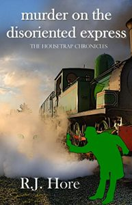 Book Cover: Murder on the Disoriented Express (The Housetrap Chronicles Book 8)