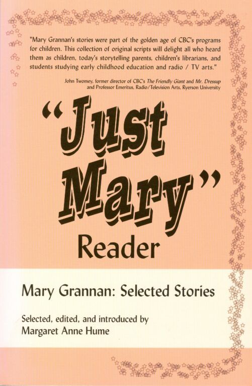 "Book Cover: ""Just Mary"" Reader: Mary Grannan, Selected Stories"