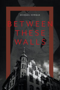 Book Cover: Between These Walls