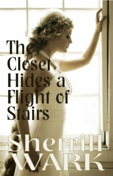Book Cover: The Closet Hides a Flight of Stairs