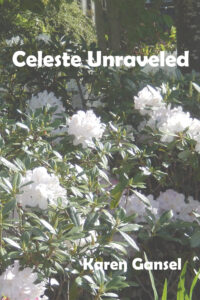 Book Cover: Celeste Unraveled