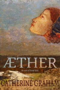 Book Cover: Æther: an out-of-body lyric