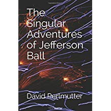 Book Cover: The Singular Adventures of Jefferson Ball