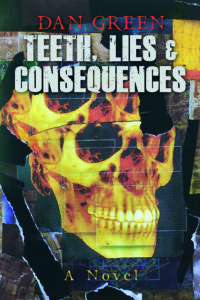 Book Cover: Teeth, Lies & Consequences