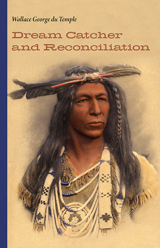 Book Cover: Dream Catcher and Reconciliation