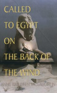 Book Cover: Called to Egypt on the Back of the Wind