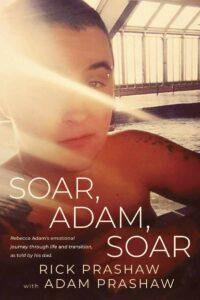 Book Cover: Soar, Adam, Soar