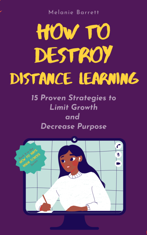 Book Cover: How to Destroy Distance Learning