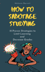 Book Cover: How to Sabotage Studying