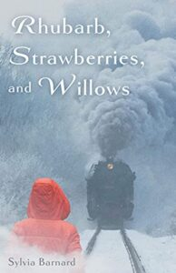 Book Cover: Rhubarb, Strawberries, and Willows