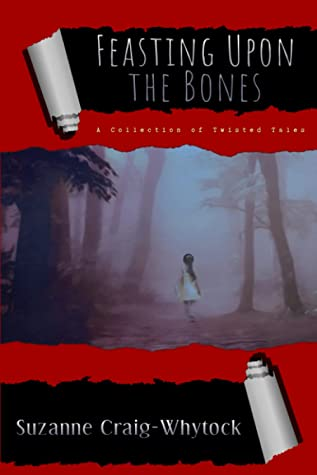 Book Cover: Feasting Upon The Bones