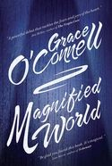GraceOConnell_MagnifiedWorld_Cover